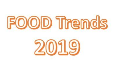 """Aktuelle Food-Trends 2019 – vom """"Sauber Food"""" bis Pure Veggie"""