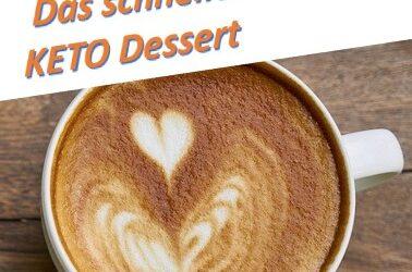 Qick Keto Food Desserts: Tassenkuchen / Kuchen im Glas: schnell und lecker!